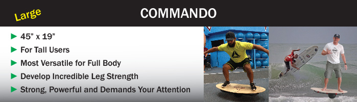 Commando balance board for tall users